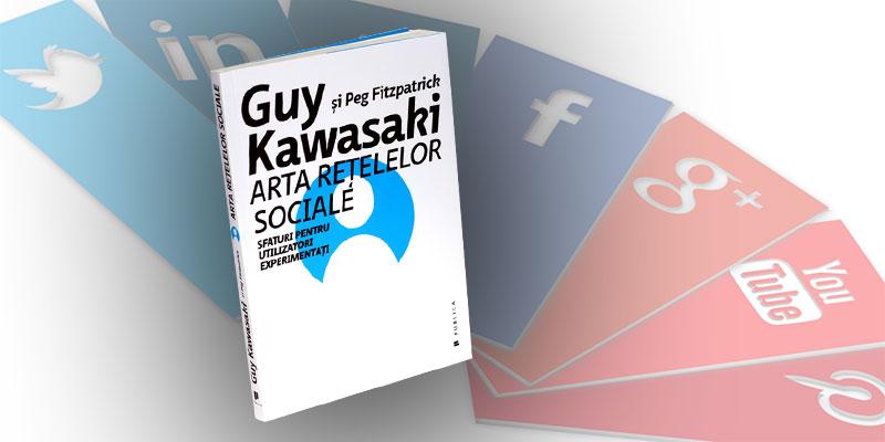 recenzie Arta rețelelor sociale de Guy Kawasaki si Peg Fitzpatrick